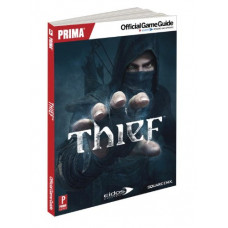 Thief: Prima Official Game Guide [Paperback]