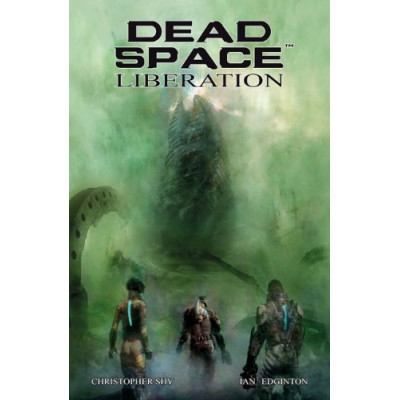 Dead Space: Liberation [Hardcover]