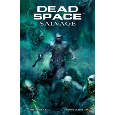 Dead Space: Salvage [Paperback]