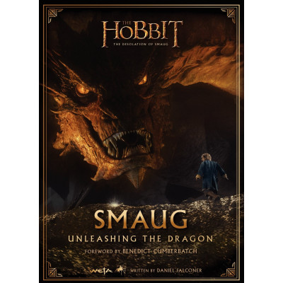 Smaug: Unleashing the Dragon [Hardcover]