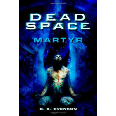 Книга Dead Space: Martyr [Mass Market,Paperback]