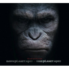 Rise of the Planet of the Apes and Dawn of Planet of the Apes: The Art of the Films [Hardcover]
