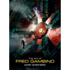 Dark Shepherd: The Art of Fred Gambino [Hardcover]