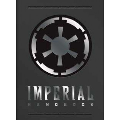 Артбук Star Wars: Imperial Handbook: A Commander's Guide [Hardcover, Deluxe Edition]