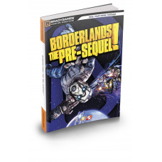 Borderlands: The Pre-Sequel Signature Series Strategy Guide [Paperback]