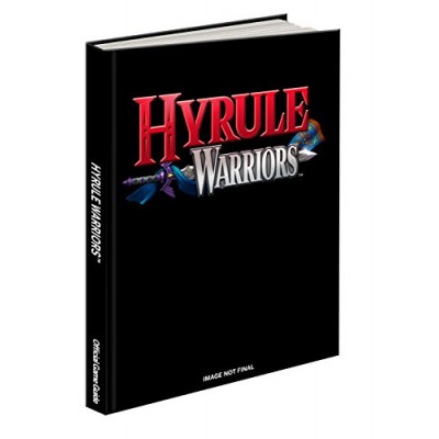 Руководство по игре Prima Games Hyrule Warriors: Prima Official Game Guide [Hardcover]