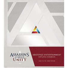 Assassin's Creed Unity: Abstergo Industries Employee Handbook [Hardcover]