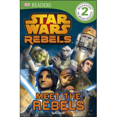 DK Readers L2: Star Wars Rebels: Meet the Rebels [Paperback,Hardcover]