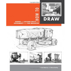 How to Draw: drawing and sketching objects and environments from your imagination [Paperback,Hardcover]