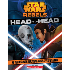 Star Wars Rebels: Head to Head [Paperback]
