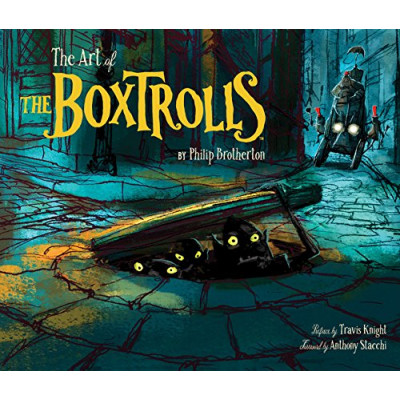 Артбук Chronicle Books The Art of The Boxtrolls [Hardcover]