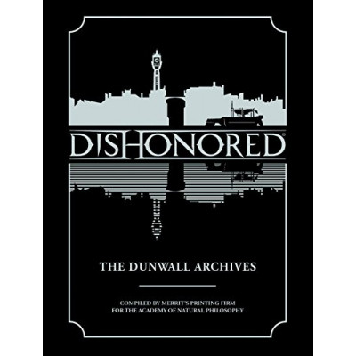 Артбук Dark Horse Dishonored: The Dunwall Archives [Hardcover]