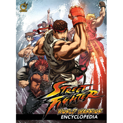 Street Fighter: World Warrior Encyclopedia [Hardcover]