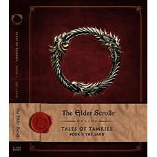 The Elder Scrolls Online: Tales of Tamriel - Vol. I: The Land [Hardcover]