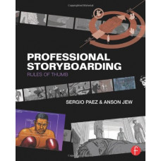 Professional Storyboarding: Rules of Thumb [Paperback]