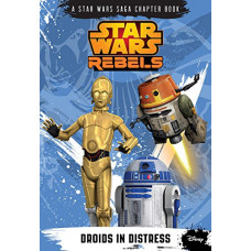 Star Wars Rebels: Droids in Distress [Paperback]