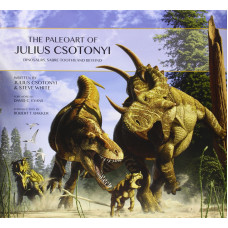 The Paleoart of Julius Csotonyi [Hardcover]