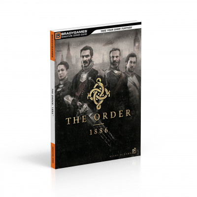 Руководство по игре BradyGames The Order: 1886 Signature Series Strategy Guide [Paperback]