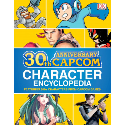 Capcom 30th Anniversary Character Encyclopedia [Hardcover]