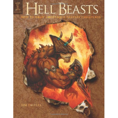 Hell Beasts: How to Draw Grotesque Fantasy Creatures [Paperback]
