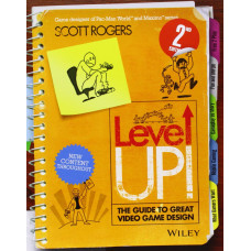Level Up! The Guide to Great Video Game Design [Paperback]