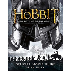 Official Movie Guide (The Hobbit: The Battle of the Five Armies) [Paperback,Hardcover]