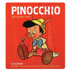 Pinocchio: The Disney Epic [Hardcover]