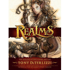 Realms: The Roleplaying Art of Tony DiTerlizzi [Hardcover]