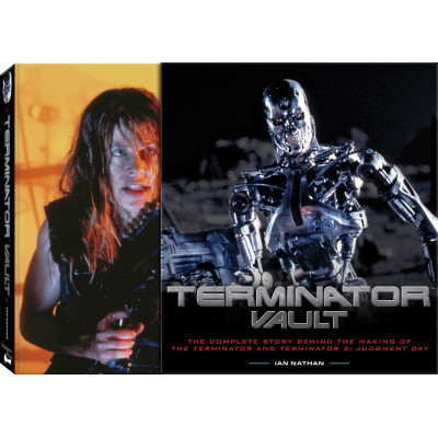 Terminator Voyageur Press Vault: The Complete Story Behind the Making of T1 and T2 [Hardcover]