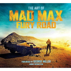 The Art of Mad Max: Fury Road [Hardcover]