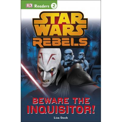 Книга Dorling Kindersley DK Readers L2: Star Wars Rebels: Beware the Inquisitor [Paperback,Hardcover]