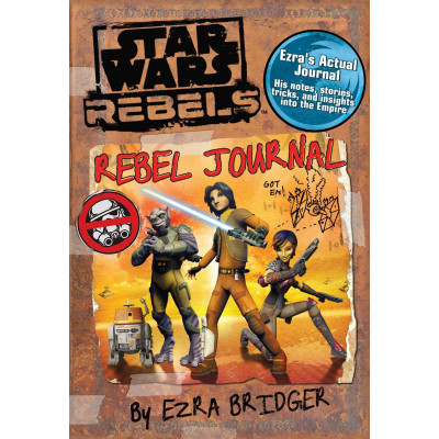 Star Wars Rebels: Rebel Journal by Ezra Bridger [Hardcover]
