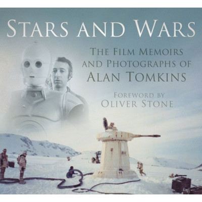 Артбук Stars and Wars: The Film Memoirs and Photographs of Alan Tomkins [Hardcover]