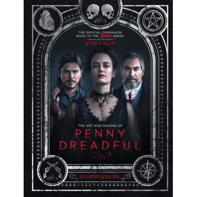 The Art and Making of Penny Dreadful [Hardcover]