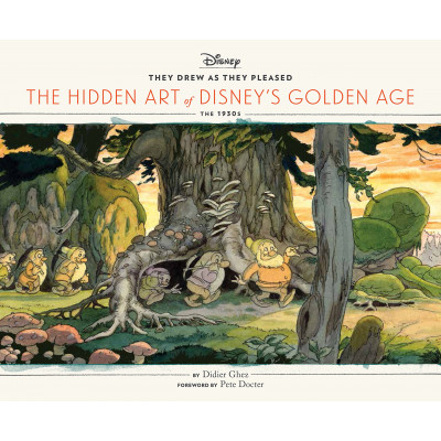 They Drew as They Pleased: The Hidden Art of Disney's Golden Age [Hardcover]