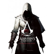 Assassin's Creed: The Complete Visual History [Hardcover]
