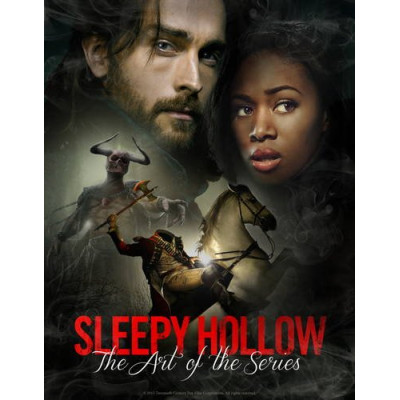 Sleepy Hollow - The Art of the Series [Hardcover]
