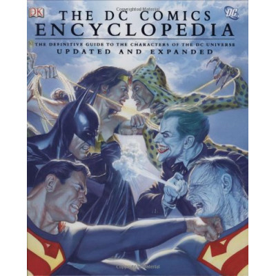 The DC Comics Encyclopedia, Updated and Expanded Edition [Hardcover]