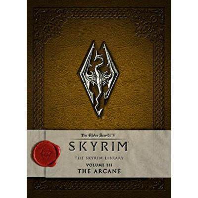 Elder scrolls Titan Books The V: Skyrim - The Skyrim Library, Vol. III: The Arcane [Hardcover]