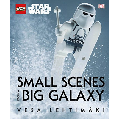 LEGO Star Wars: Small Scenes from a Big Galaxy [Hardcover]