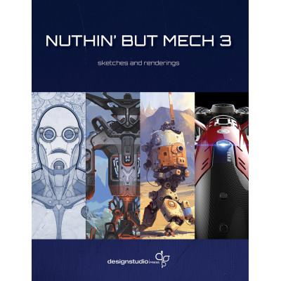 Артбук Design Studio Press Nuthin' But Mech Vol. 3 [Paperback]