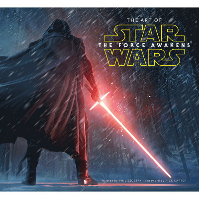 The Art of Star Wars: The Force Awakens [Hardcover]