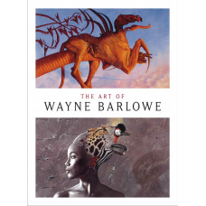 The Art of Wayne Barlowe [Hardcover]