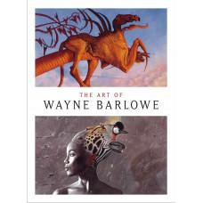 The Art of Wayne Barlowe [Hardcover]
