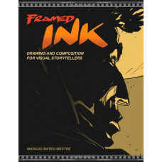 Framed Ink: Drawing and Composition for Visual Storytellers [Paperback]