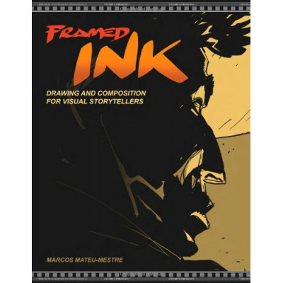 Книга Design Studio Press Framed Ink: Drawing and Composition for Visual Storytellers [Paperback]
