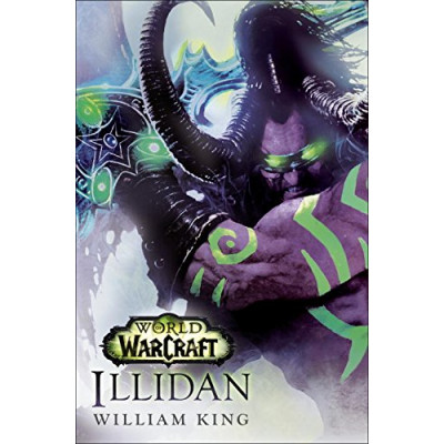 Illidan: World of Warcraft [Hardcover]