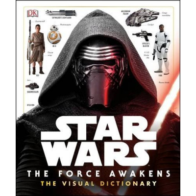 Star Wars: The Force Awakens: Visual Dictionary [Hardcover]