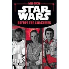 Star Wars The Force Awakens: Before the Awakening [Hardcover]
