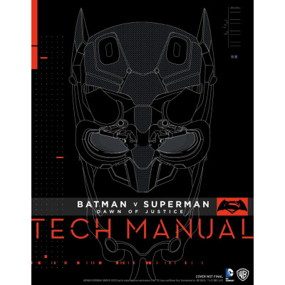 Batman V Superman: Dawn Of Justice: Tech Manual [Hardcover]